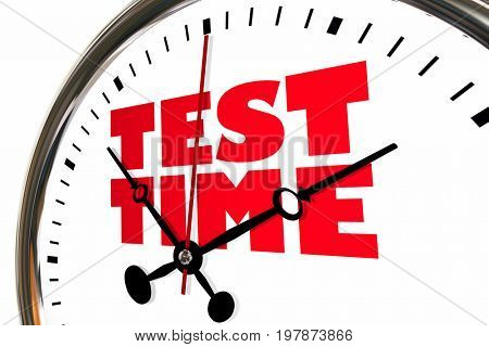 Test Time Exam Testing Examination Clock Hands Ticking 3d Illustration
