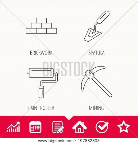 Brickwork, spatula and mining icons. Paint roller linear sign. Edit document, Calendar and Graph chart signs. Star, Check and House web icons. Vector