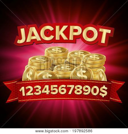You Win Vector. Jackpot Background. Jackpot Sign With Gold Coins. Shining Banner Illustration.