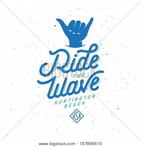 Ride the wave surfing typography. Surfing activity related quote. Handmade lettering print. Design element for t-shirt prints posters advertising. Vector vintage illustration.