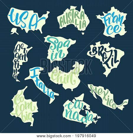Handwritten lettering with country names inscribed in the silhouettes of maps. USA Australia France Spain Brazil Italy Argentina Canada Colombia Mexico China. Vector typography poster