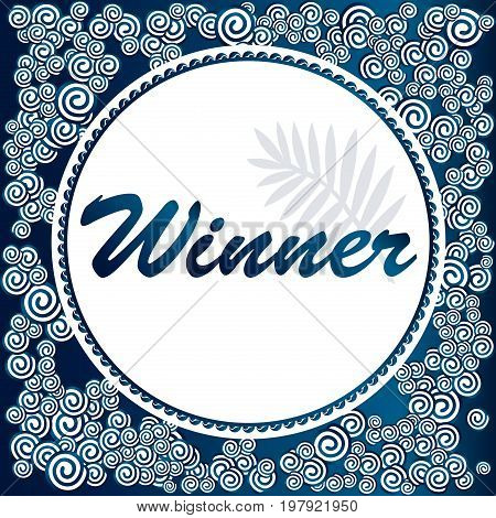 A Winner. Giveaway banner for social media contests. / Squared elegant background with clouds in deep blue color.