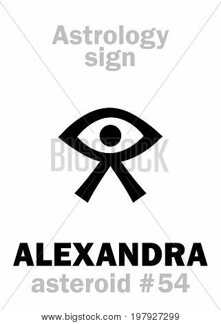 Astrology Alphabet: ALEXANDRA, asteroid #54. Hieroglyphics character sign (single symbol).