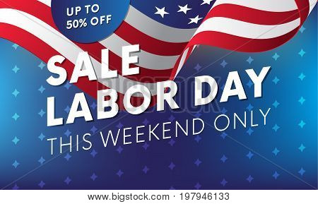Labor Day sale banner. This weekend only. Vector illustration.