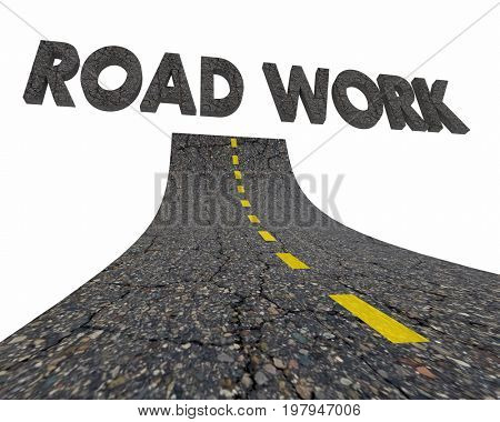 Road Work Construction Project Words 3d Illustration