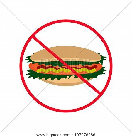 Sign of prohibition. Hot Dog. Hamburger. Fast food. Vector illustration on isolated background.