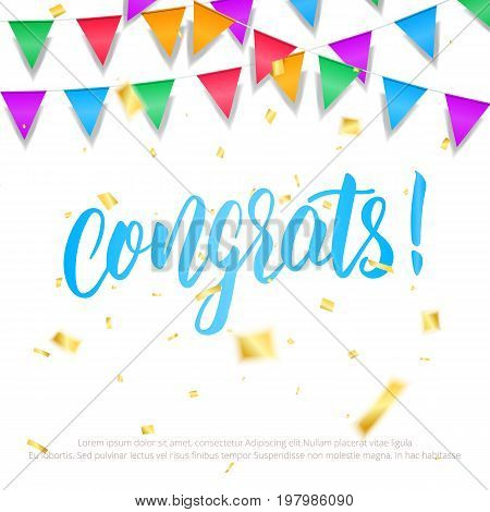 Celebration card. Holiday background with congrats calligraphy, gold confetti and colorful buntings garlands. Birthday, party, anniversary card template