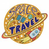 Space travel vector illustration. Cosmos discovery and exploration poster. Doodle style, cartoon design. Cute background for banner, book cover. Galaxy adventure or journey poster