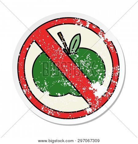 distressed sticker of a cute cartoon no fruit allowed sign