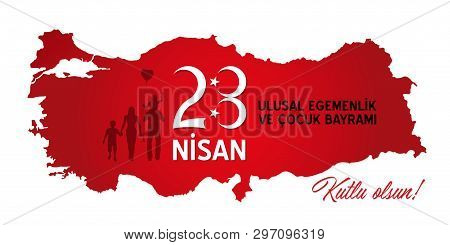 Turkish Children's Day Celebration At April 23 (turkish - 23 April, National Sovereignty And Childre