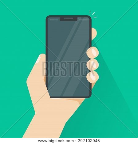 Smartphone In Hand Vector Illustration, Flat Cartoon Hand Holding Mobile Phone Or Cellphone Modern I
