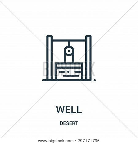 Well Icon Isolated On White Background From Desert Collection. Well Icon Trendy And Modern Well Symb