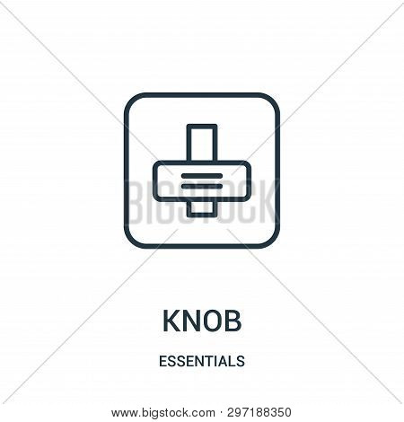 Knob Icon Isolated On White Background From Essentials Collection. Knob Icon Trendy And Modern Knob
