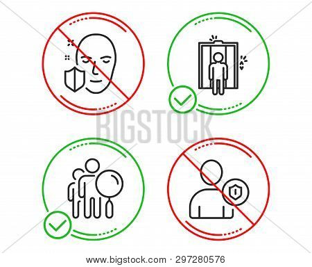 Do Or Stop. Search People, Elevator And Face Protection Icons Simple Set. Security Sign. Find Employ