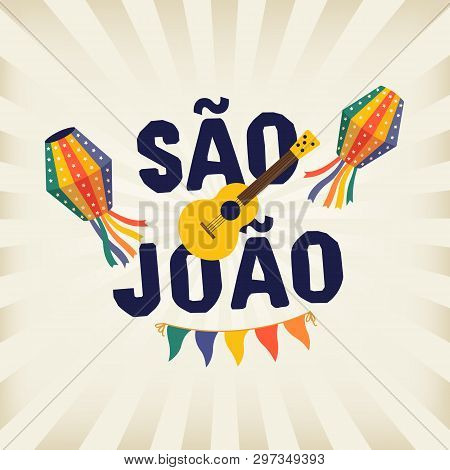 Brazilian Traditional Celebration Festa Junina. Portuguese Brazilian Text Saying Saint John. Festa D