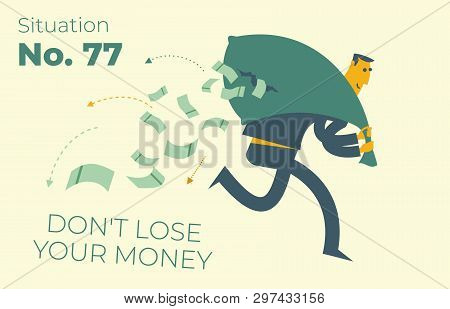 Business Infographics With Illustrations Of Business Situations. A Man Runs With A Bag Of Money, And