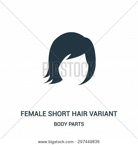 Female Short Hair Variant Icon Isolated On White Background From Body Parts Collection. Female Short
