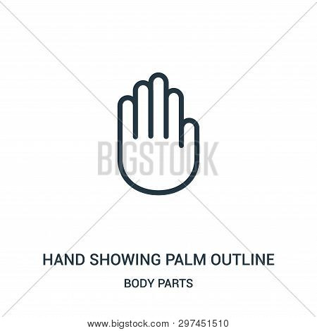 Hand Showing Palm Outline Icon Isolated On White Background From Body Parts Collection. Hand Showing