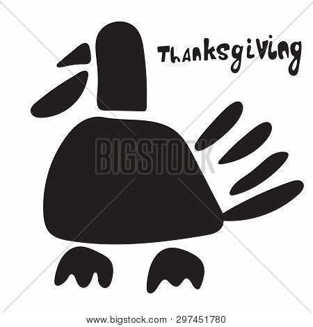 Turkey Icon Symbol. Thanksgiving Theme And Phrase. Doodle Poultry Element In Trendy Style.
