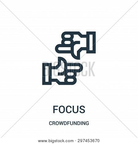 Focus Icon Isolated On White Background From Crowdfunding Collection. Focus Icon Trendy And Modern F