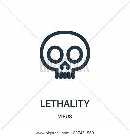 Lethality Icon Isolated On White Background From Virus Collection. Lethality Icon Trendy And Modern