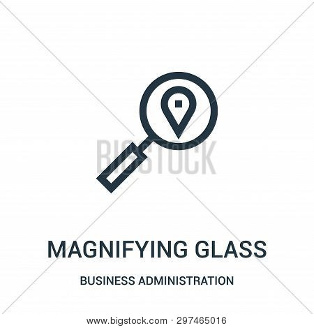 Magnifying Glass Icon Isolated On White Background From Business Administration Collection. Magnifyi