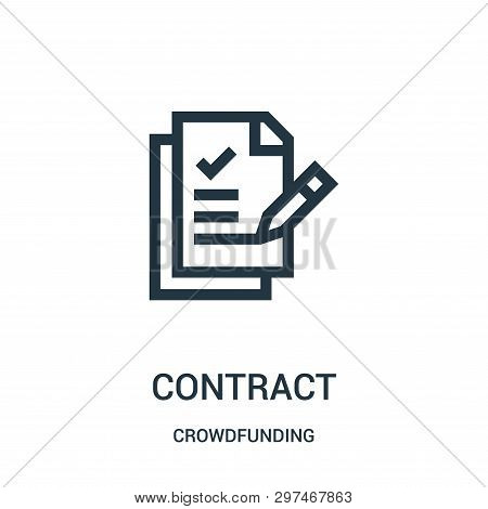 Contract Icon Isolated On White Background From Crowdfunding Collection. Contract Icon Trendy And Mo