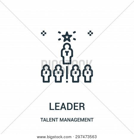 Leader Icon Isolated On White Background From Talent Management Collection. Leader Icon Trendy And M