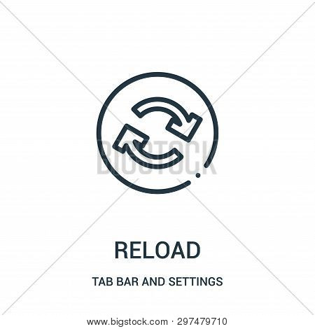 Reload Icon Isolated On White Background From Tab Bar And Settings Collection. Reload Icon Trendy An