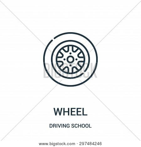 Wheel Icon Isolated On White Background From Driving School Collection. Wheel Icon Trendy And Modern