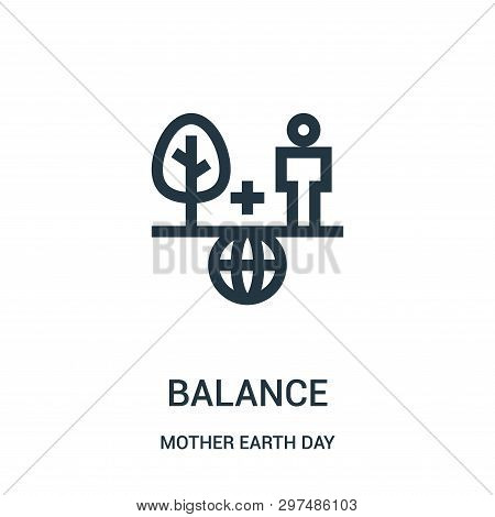 Balance Icon Isolated On White Background From Mother Earth Day Collection. Balance Icon Trendy And