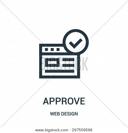 Approve Icon Isolated On White Background From Web Design Collection. Approve Icon Trendy And Modern