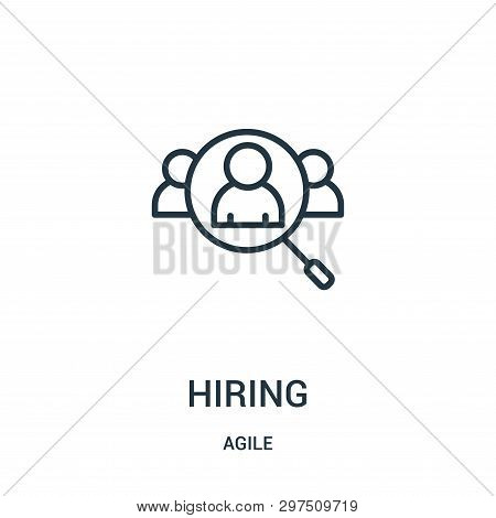 Hiring Icon Isolated On White Background From Agile Collection. Hiring Icon Trendy And Modern Hiring