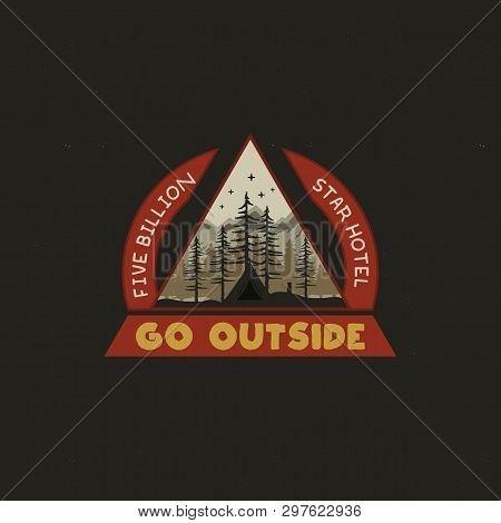 Mountain Camping Badge Illustration Design. Unusual Outdoor Travel Logo Graphic With Tent, Trees And