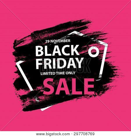 Black Friday 29 November 2019 Sale Grunge Poster With Frame. Black Friday Banners With Grunge Brush