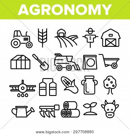 Agronomy Industry Vector Thin Line Icons Set. Agronomy Machinery Linear Illustrations. Growing Crops