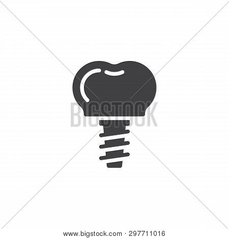 Dental Implant Vector Icon. Filled Flat Sign For Mobile Concept And Web Design. Implant Tooth Glyph