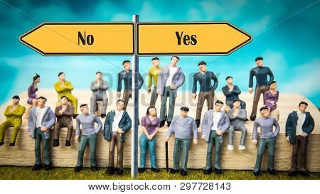 Street Sign Yes Versus No Way Direction Information