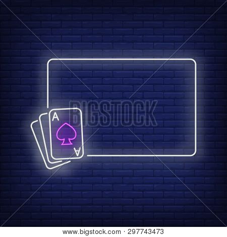 White Glowing Frame Neon Sign. Ace Cards, Gambling, Poker Club Design. Vector Illustration In Neon S