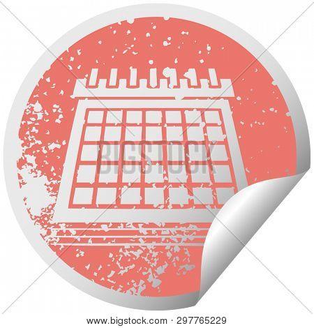 distressed circular peeling sticker symbol of a work calendar