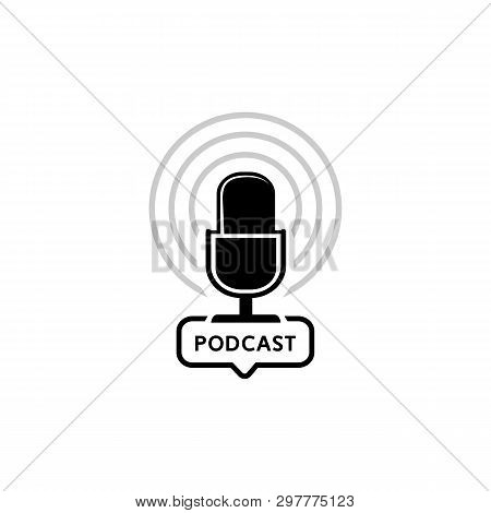 Podcast Radio Icon Illustration. Studio Table Microphone With Broadcast Text Podcast. Webcast Audio