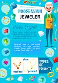 Jeweler professional worker and jewelry bijou. Vector jewelry expert appraiser or goldsmith with gems, golden rings and necklaces, diamond earring and pendant with ruby, sapphire and emerald crystals poster