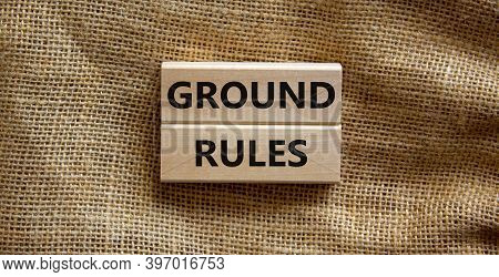Time To Ground Rules. Concept Words 'ground Rules' On Wooden Blocks On A Beautiful Canvas Background