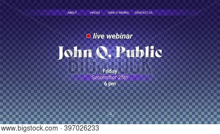 Announcements Of Live Webinar. Vector Template Of Landing Page On Checkered Background. Promotion Of