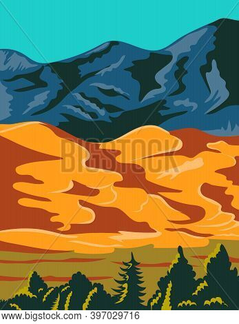 Wpa Poster Art Of Great Sand Dunes National Park And Preserve With Huge Dunes Like Star Dune And Med