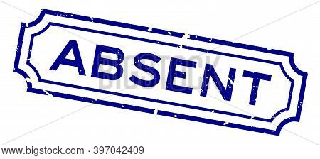 Grunge Blue Absent Word Rubber Business Seal Stamp On White Background