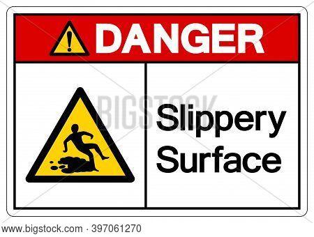 Danger Slippery Surface Symbol, Vector Illustration, Isolate White Background Label. Eps10