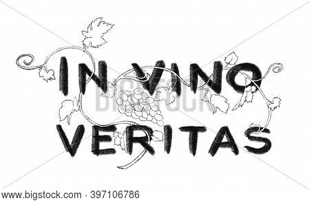 Latin Quote In Vino Veritas. Black Text On White Background. Hand Drawn Digital Illustration Like As