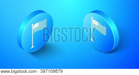 Isometric National Flag Of Usa On Flagpole Icon Isolated On Blue Background. American Flag Sign. Blu