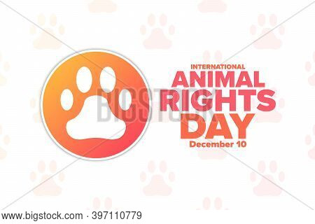 International Animal Rights Day. December 10. Holiday Concept. Template For Background, Banner, Card